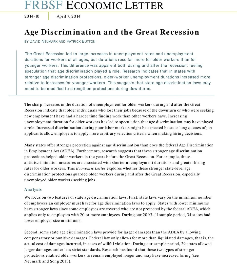 This difference was apparent both during and after the recession, fueling speculation that age discrimination played a role.