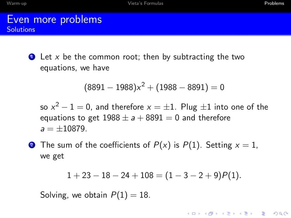 Plug ±1 into one of the equations to get 1988 ± a + 8891 = 0 and therefore a = ±10879.
