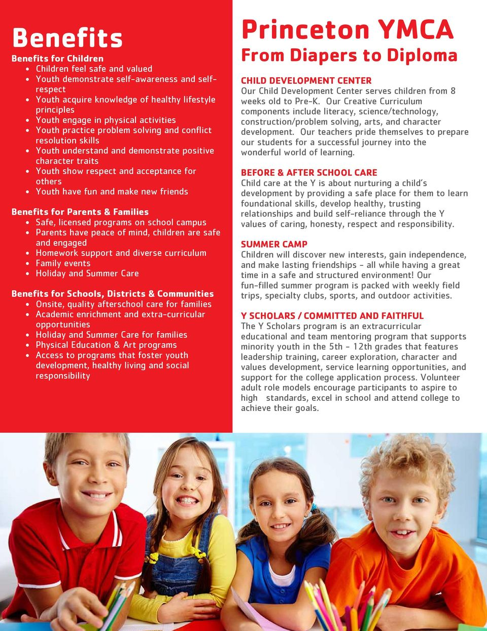 make new friends Benefits for Parents & Families Safe, licensed programs on school campus Parents have peace of mind, children are safe and engaged Homework support and diverse curriculum Family