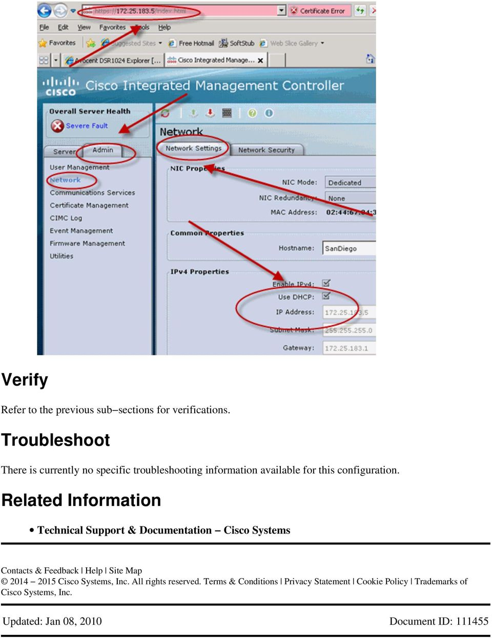 Related Information Technical Support & Documentation Cisco Systems Contacts & Feedback Help Site Map 2014 2015