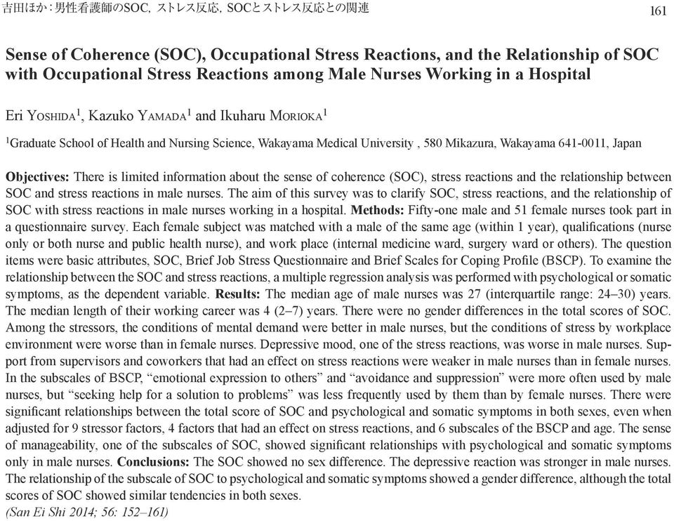 sense of coherence (SOC), stress reactions and the relationship between SOC and stress reactions in male nurses.