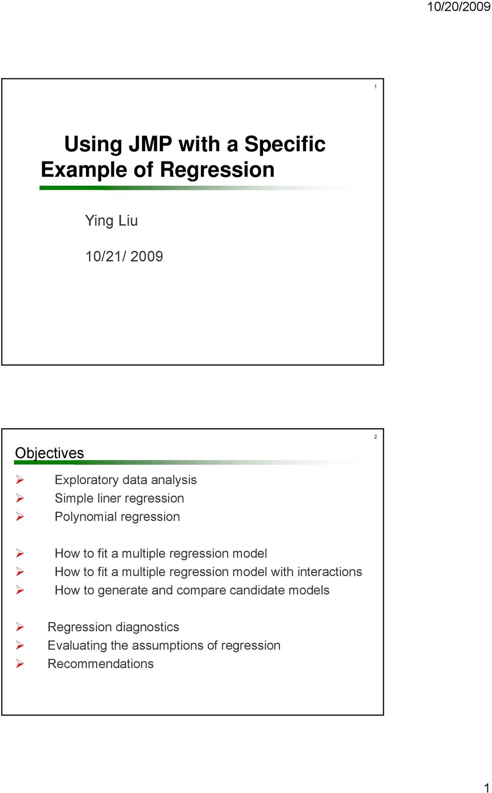 regression model How to fit a multiple regression model with interactions How to generate and