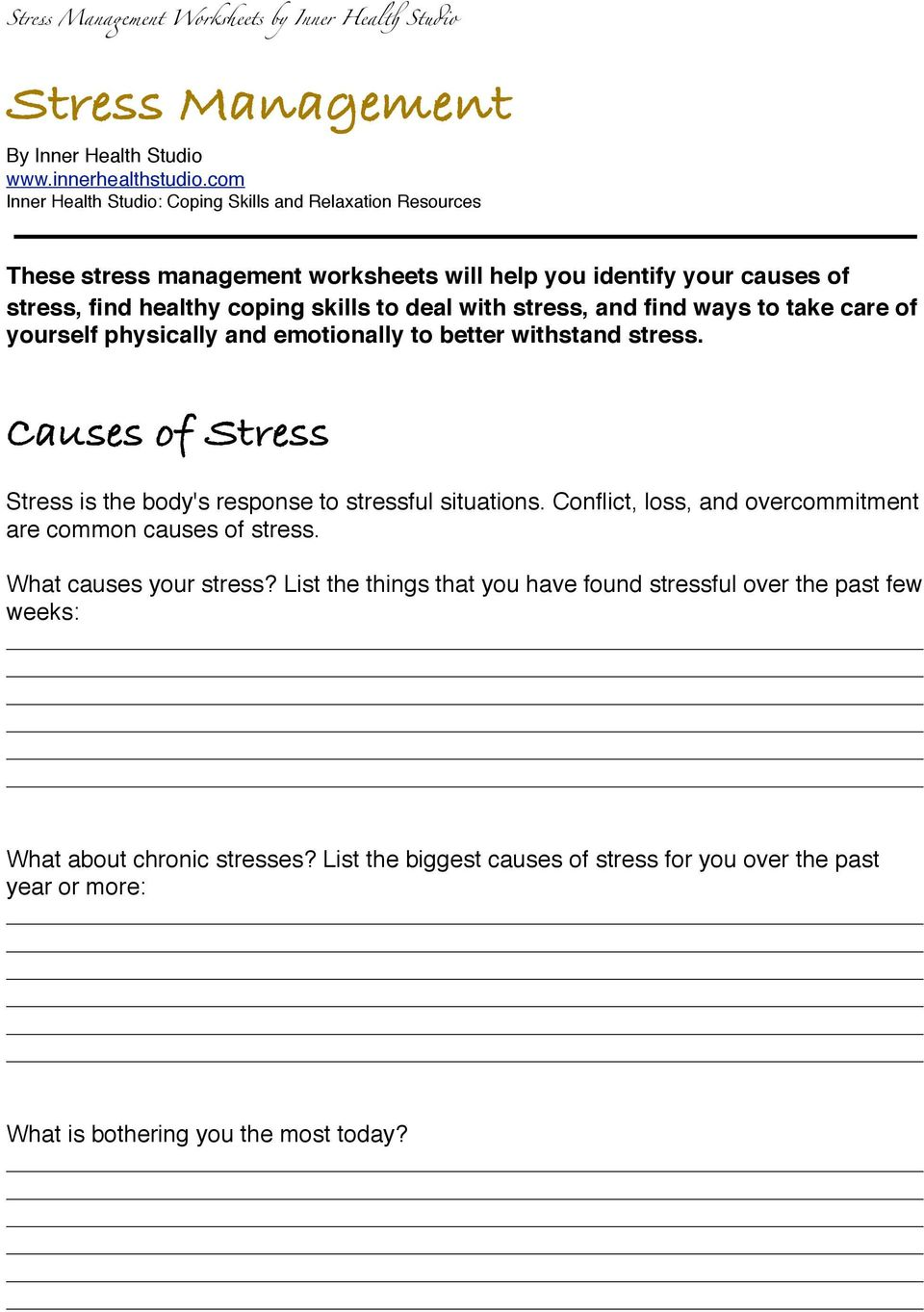 with stress, and find ways to take care of yourself physically and emotionally to better withstand stress. Causes of Stress Stress is the body's response to stressful situations.