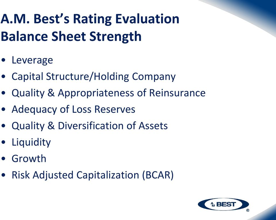Reinsurance Adequacy of Loss Reserves Quality &