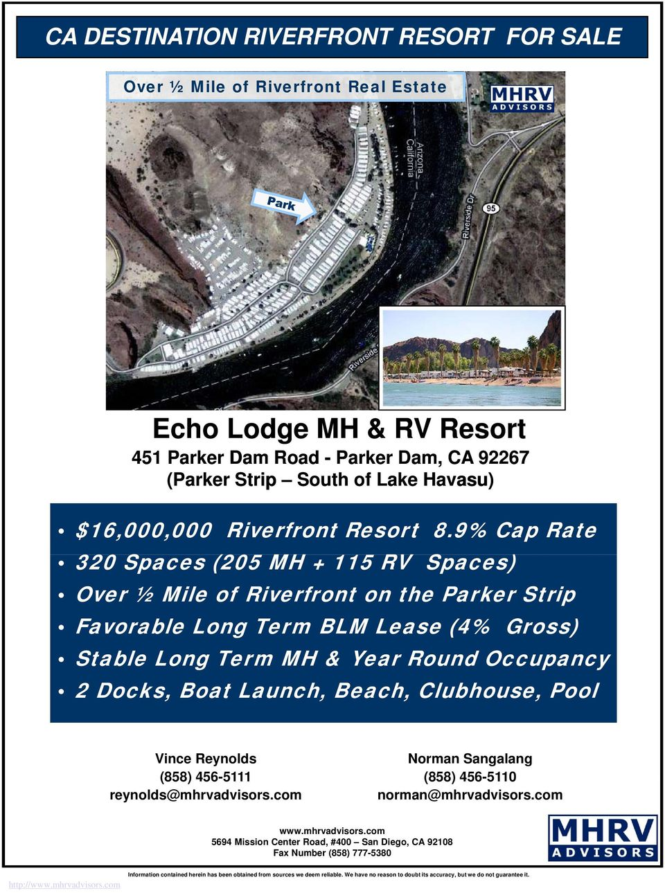 9% Cap Rate 320 Spaces (205 MH + 115 RV Spaces) Over ½ Mile of Riverfront on the Parker Strip Favorable Long Term BLM Lease (4% Gross)