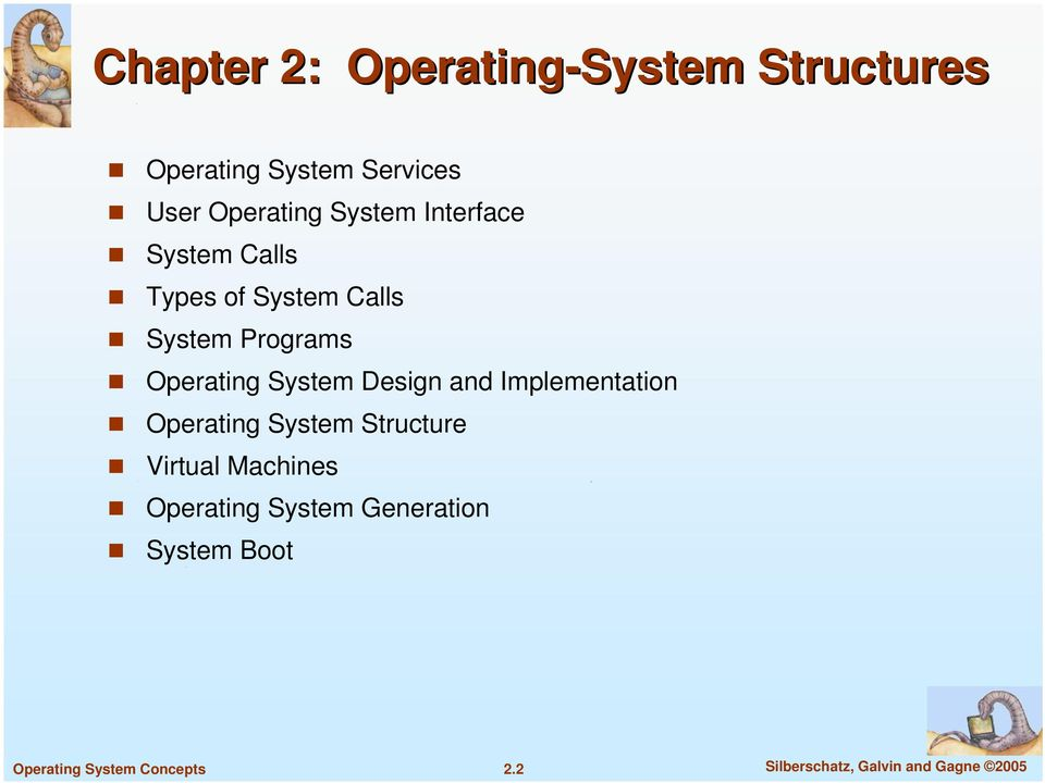 Operating System Design and Implementation Operating System Structure Virtual