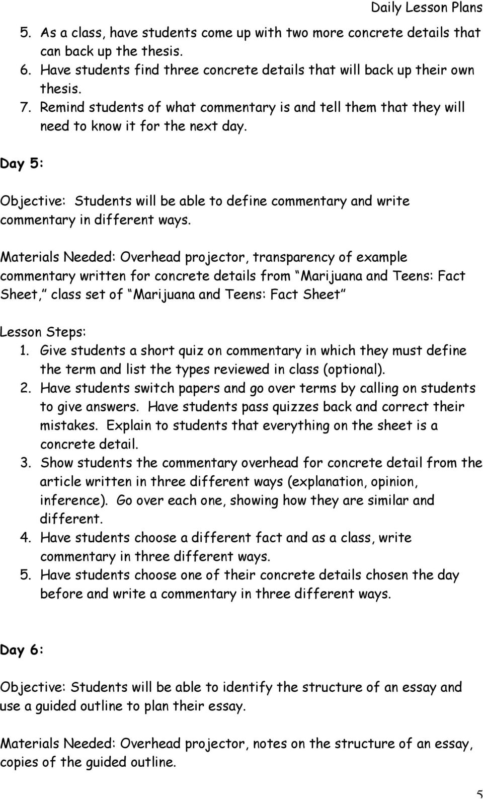 Day 5: Objective: Students will be able to define commentary and write commentary in different ways.