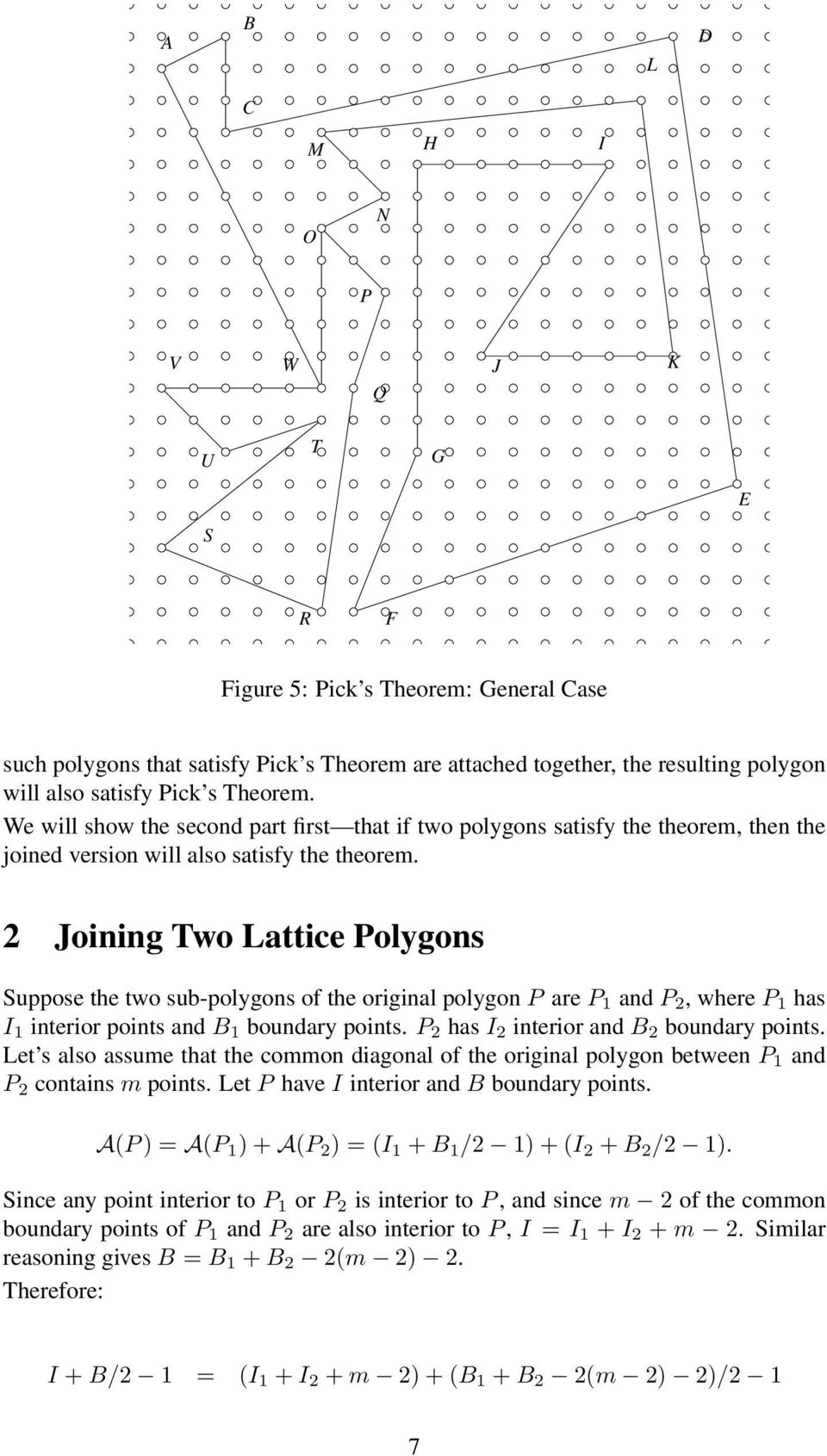 2 Joining Two Lattice Polygons Suppose the two sub-polygons of the original polygon P are P 1 and P 2, where P 1 has I 1 interior points and B 1 boundary points.