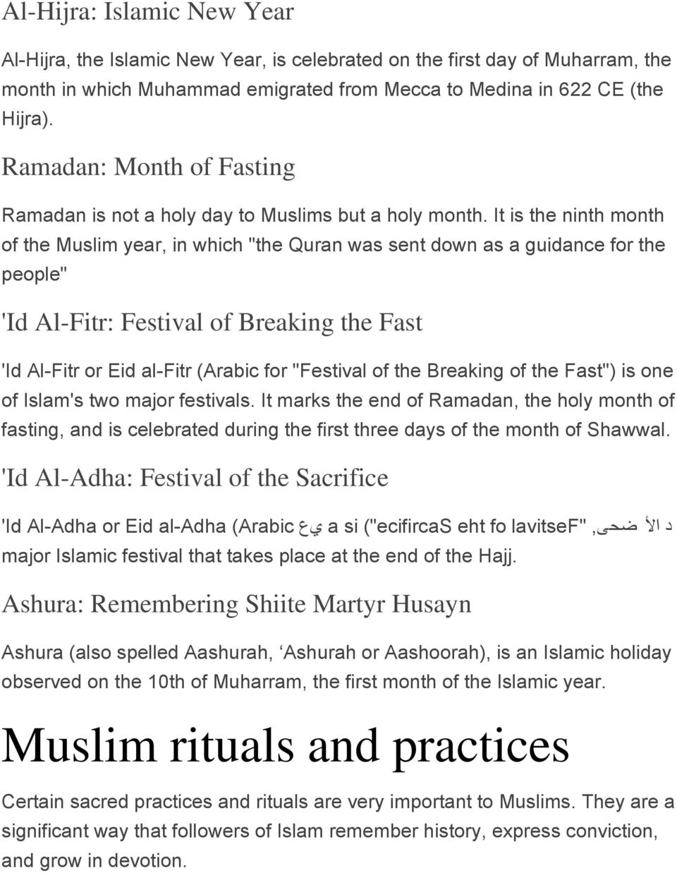 "It is the ninth month of the Muslim year, in which ""the Quran was sent down as a guidance for the people"" 'Id Al-Fitr: Festival of Breaking the Fast 'Id Al-Fitr or Eid al-fitr (Arabic for ""Festival"