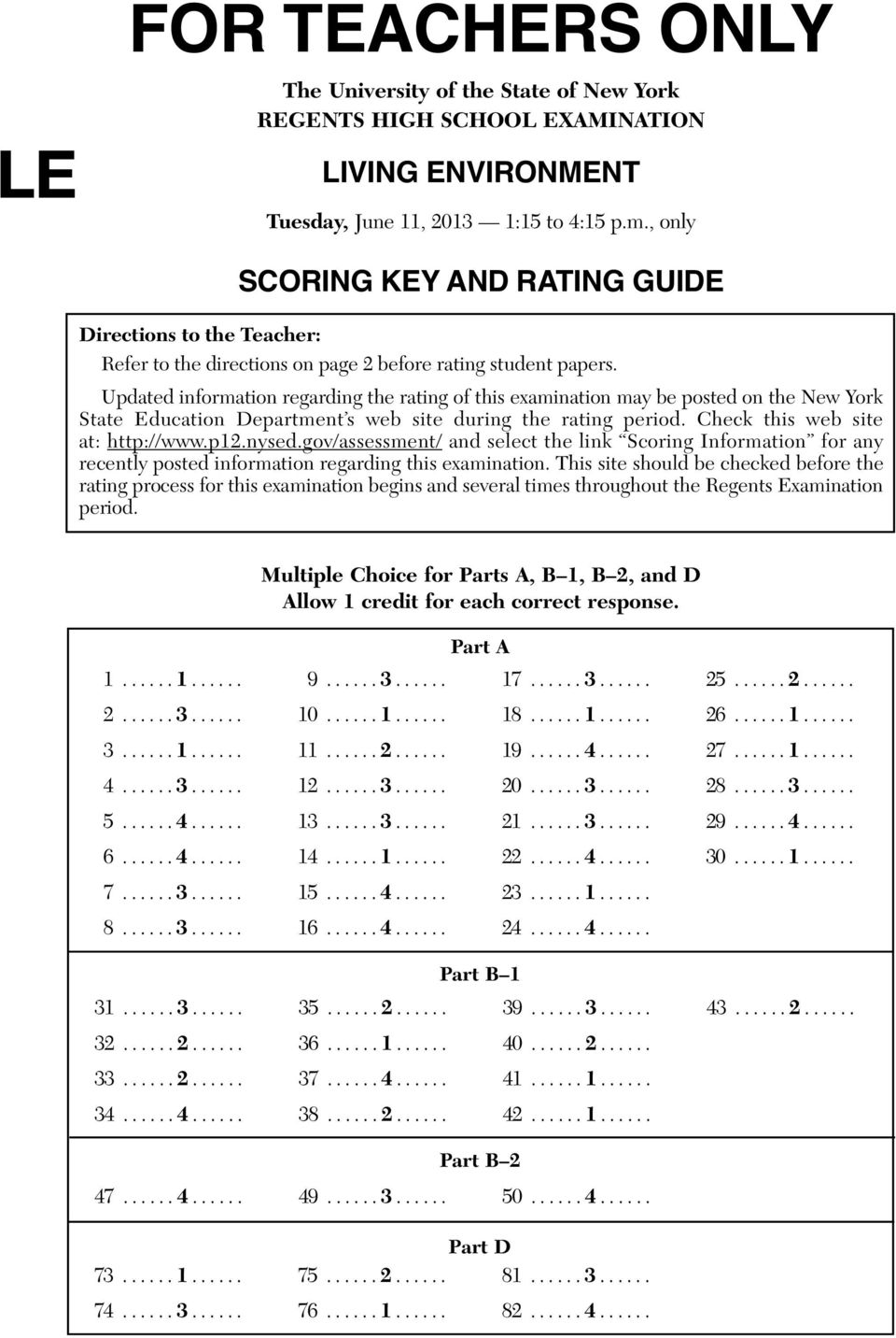 Updated information regarding the rating of this examination may be posted on the New York State Education Department s web site during the rating period. Check this web site at: http://www.p12.nysed.