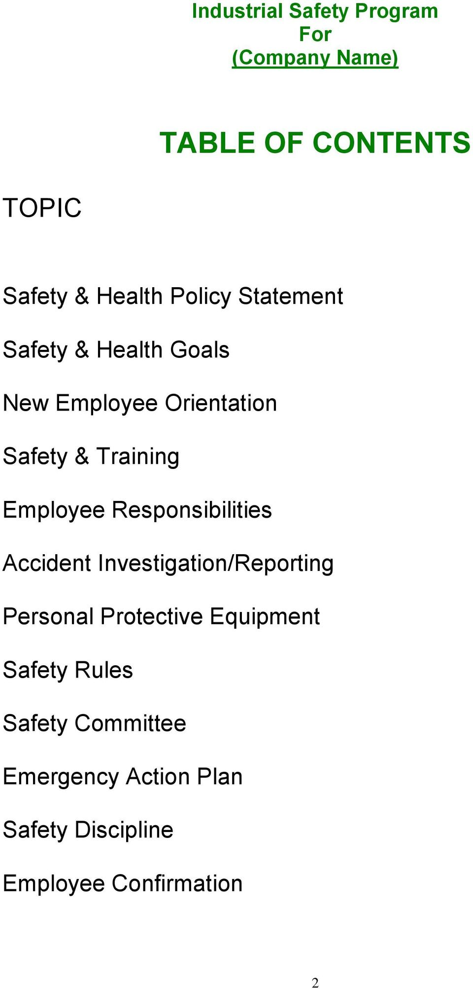 Employee Responsibilities Accident Investigation/Reporting Personal Protective