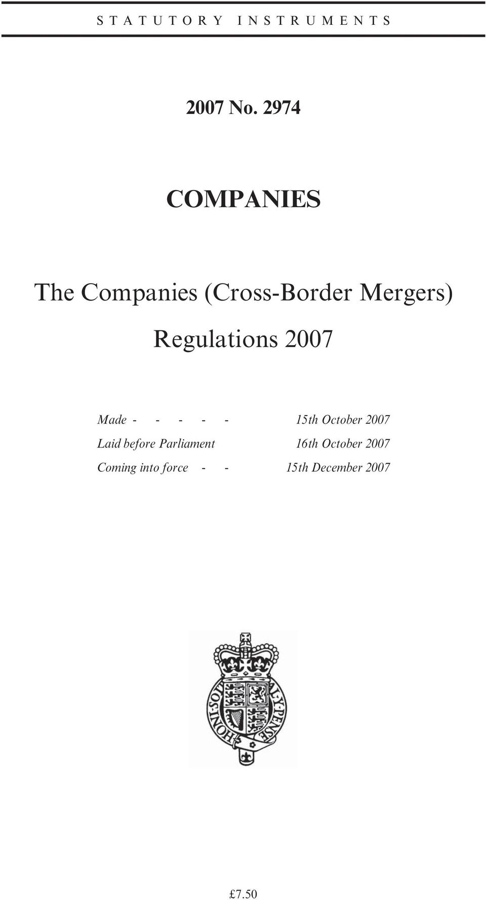 Regulations 2007 Made - - - - - 15th October 2007 Laid