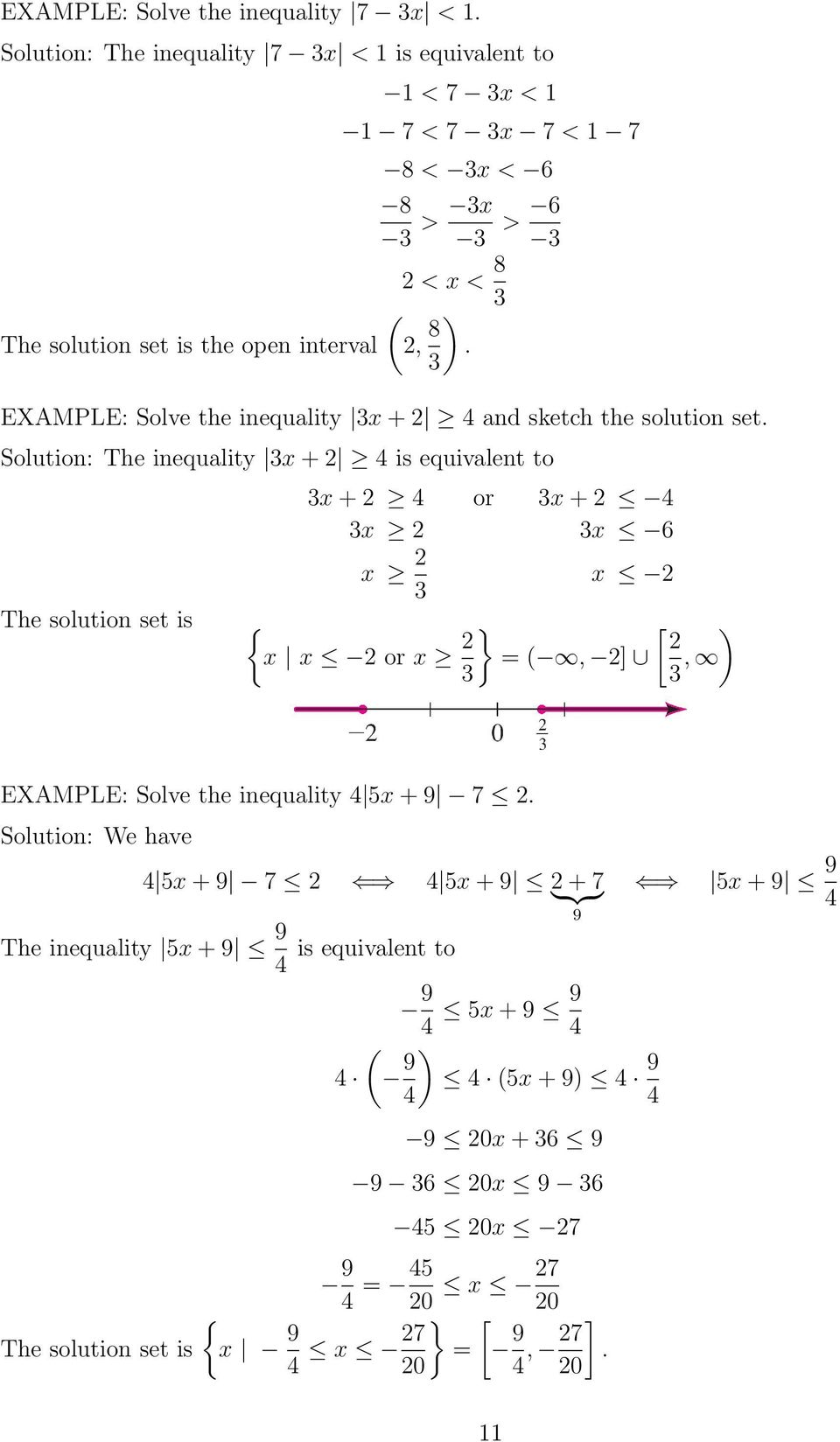 EXAMPLE: Solve the inequality x+ 4 and sketch the solution set.