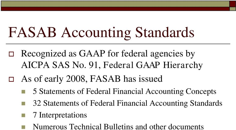 of Federal Financial Accounting Concepts 32 Statements of Federal Financial