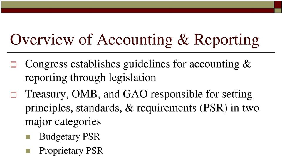 Treasury, OMB, and GAO responsible for setting principles,