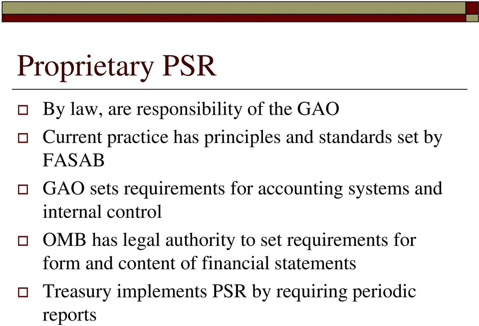 systems and internal control OMB has legal authority to set requirements for