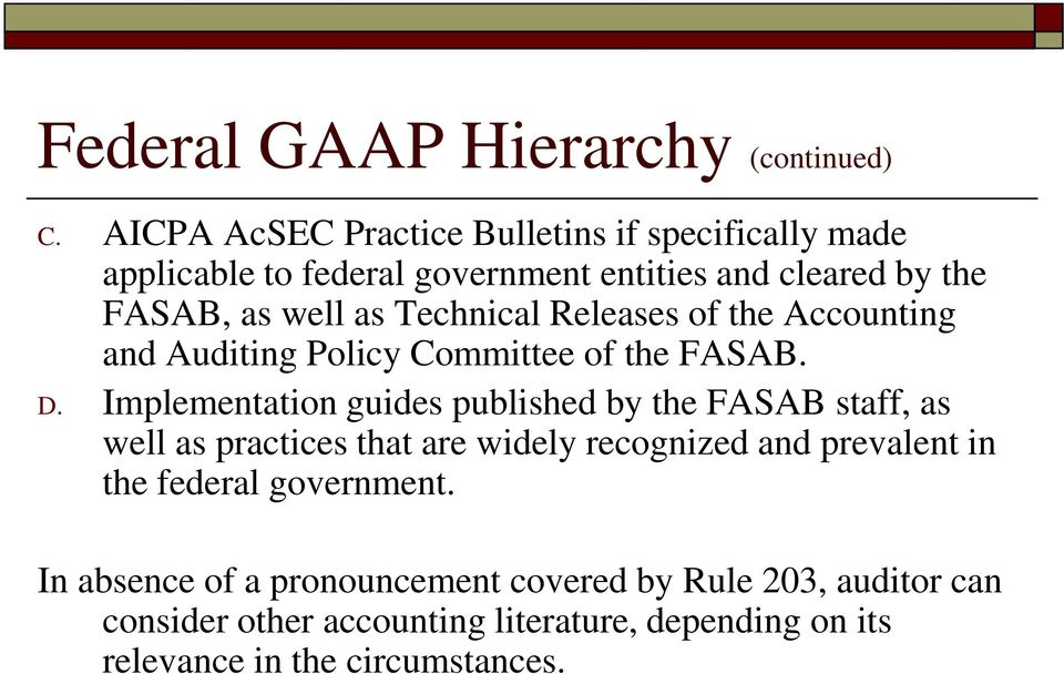 Technical Releases of the Accounting and Auditing Policy Committee of the FASAB. D.