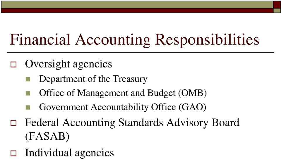 Budget (OMB) Government Accountability Office (GAO)