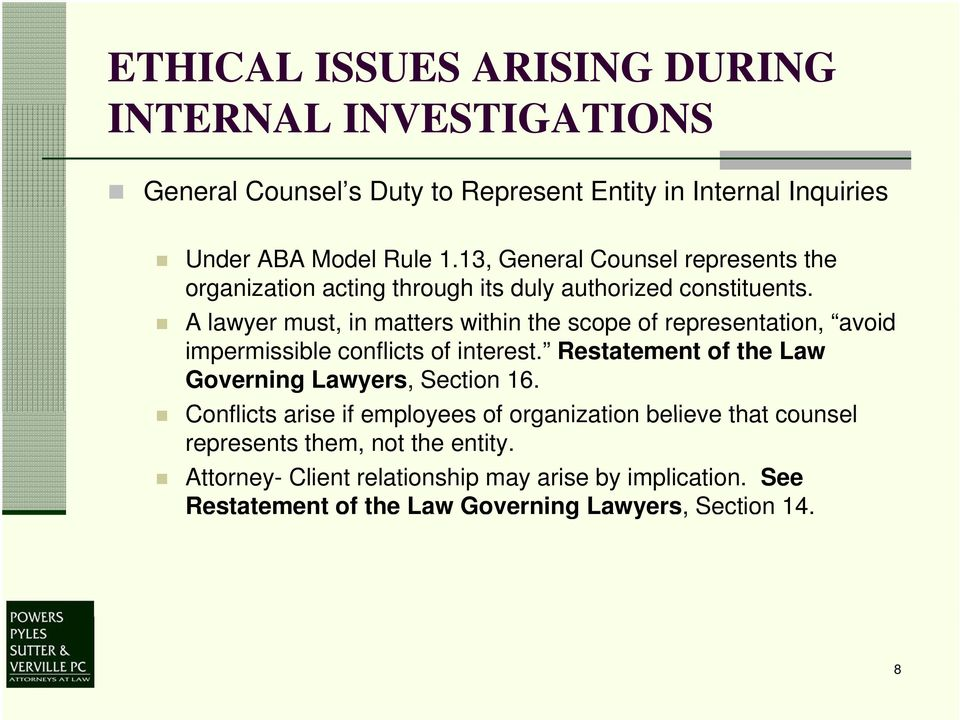 A lawyer must, in matters within the scope of representation, avoid impermissible conflicts of interest.