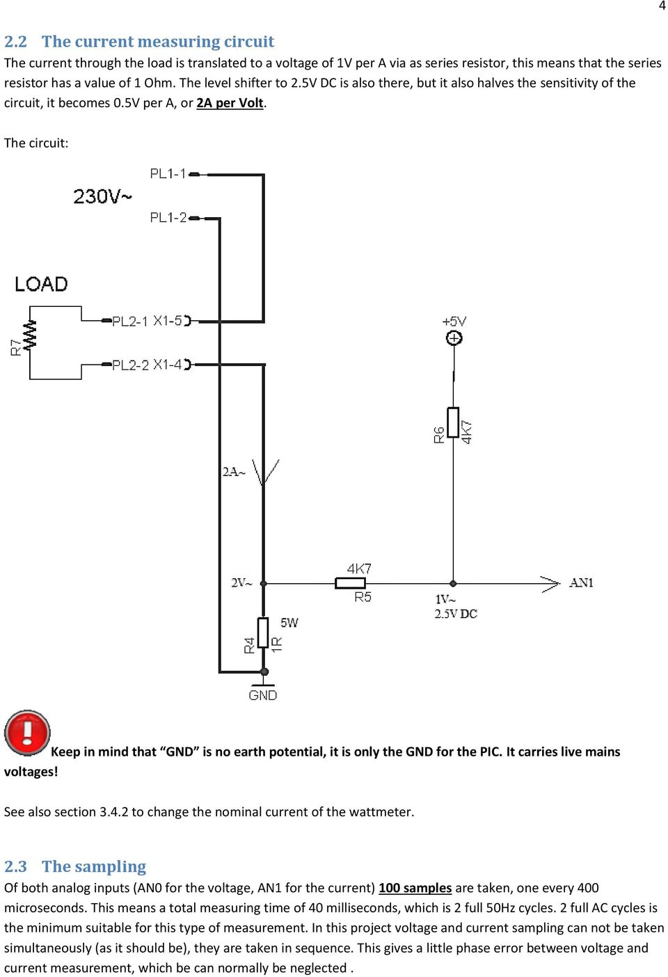 Ac Watt Meter Project Pdf Resistance Voltage Conversion Circuit Basiccircuit 4 The Keep In Mind That Gnd Is No Earth Potential It
