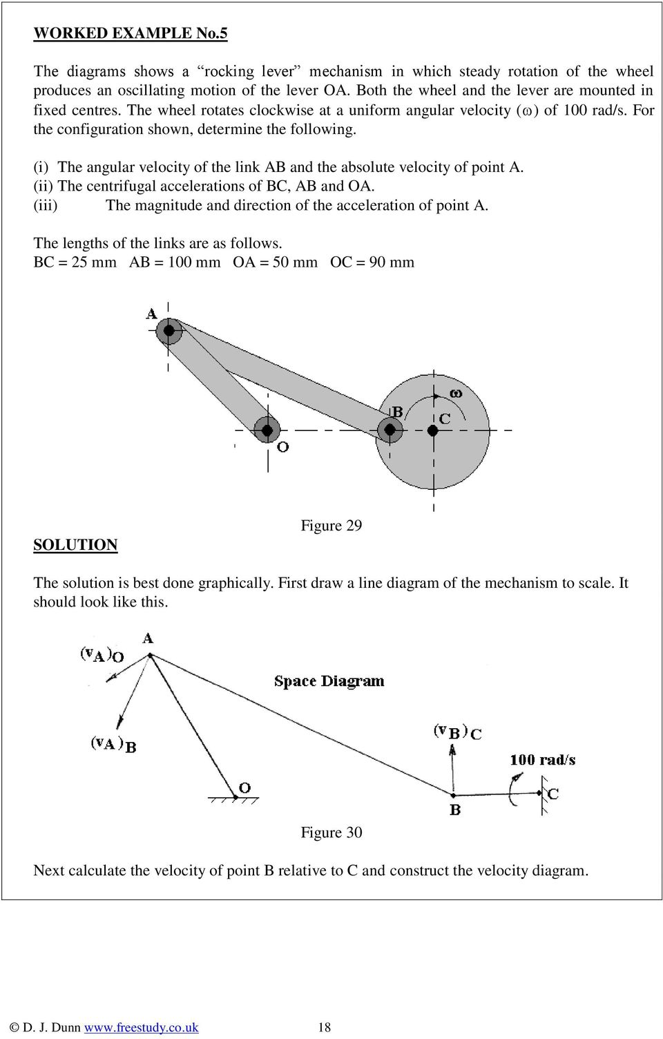 (i) The angular velocity of the link AB and the absolute velocity of point A. (ii) The centrifugal accelerations of BC, AB and OA. (iii) The magnitude and direction of the acceleration of point A.