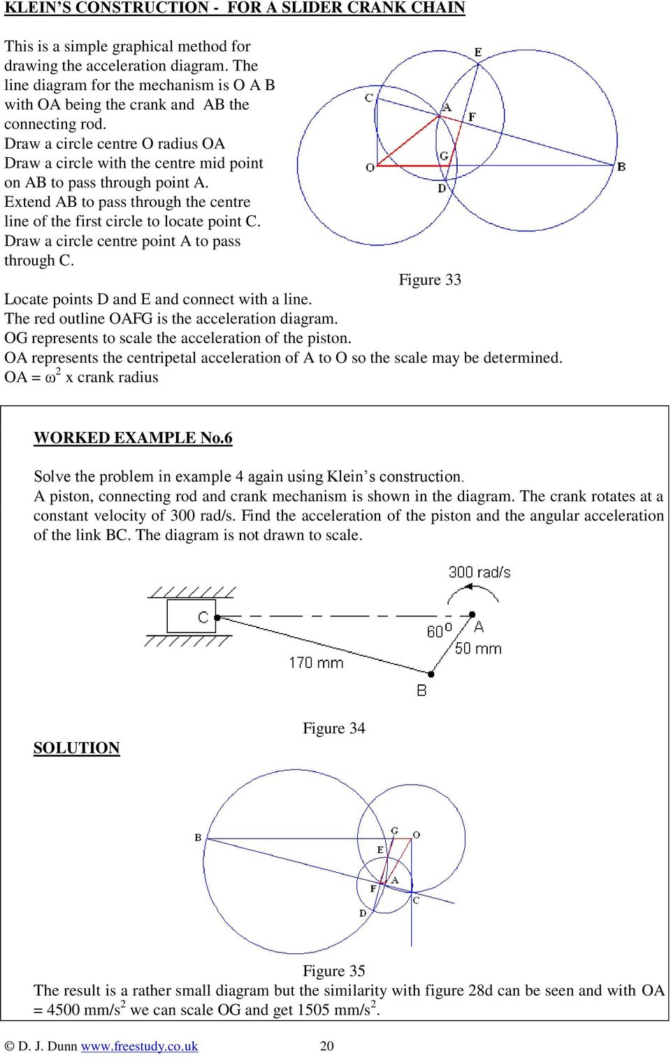 Extend AB to pass through the centre line of the first circle to locate point C. Draw a circle centre point A to pass through C. Figure 33 Locate points D and E and connect with a line.