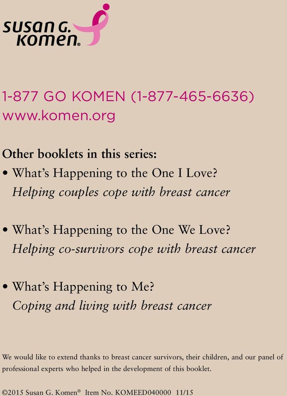 Helping co-survivors cope with breast cancer What s Happening to Me?