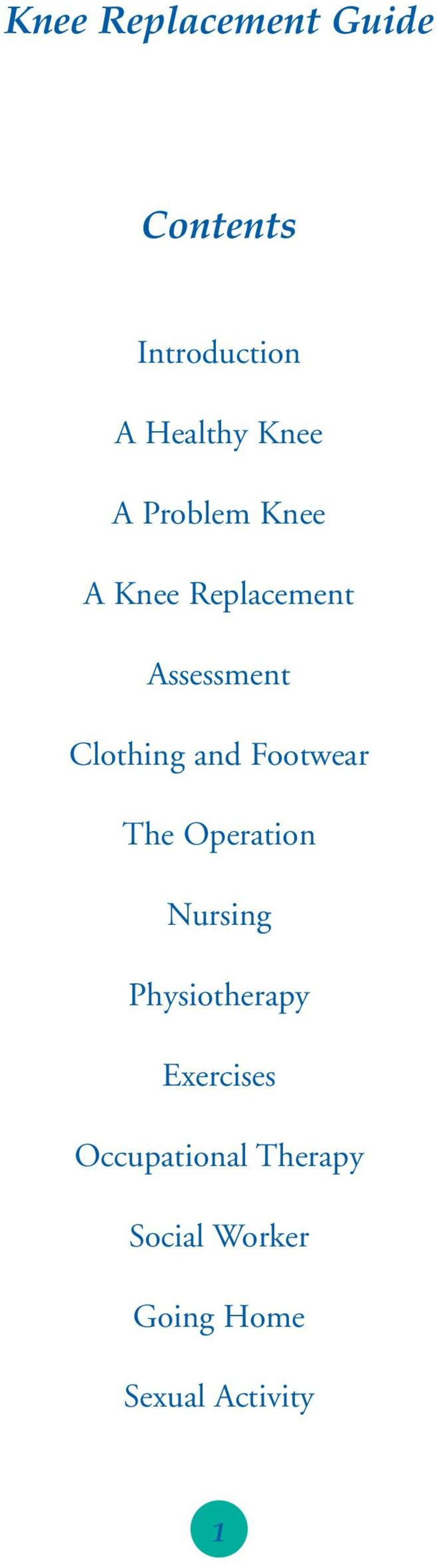 and Footwear The Operation Nursing Physiotherapy Exercises
