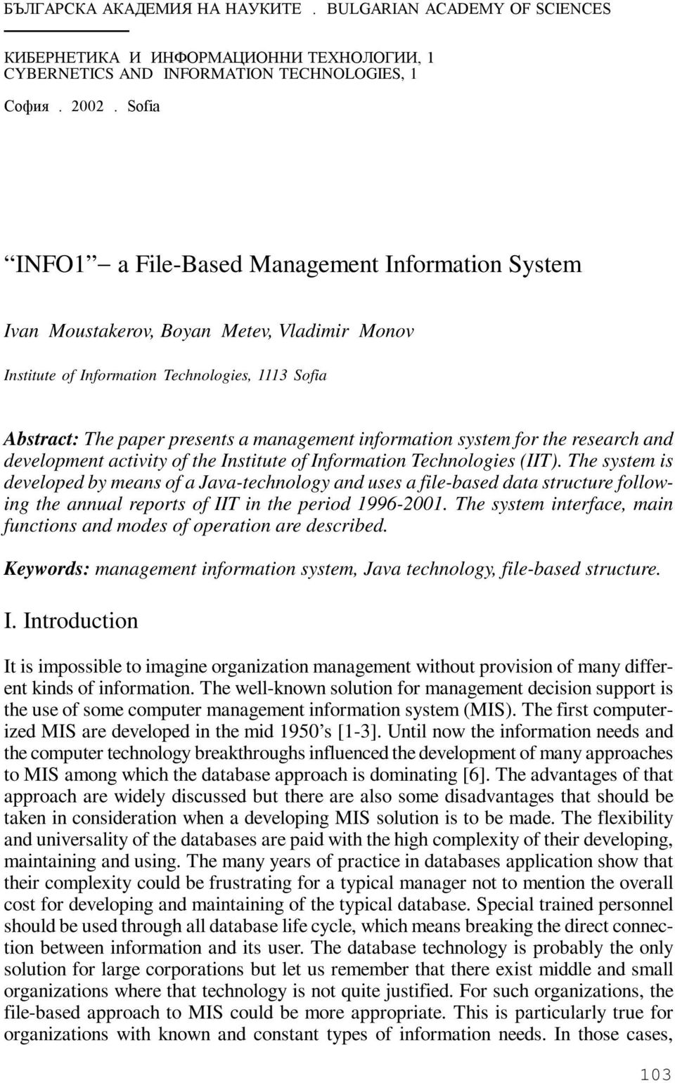 information system for the research and development activity of the Institute of Information Technologies (IIT).