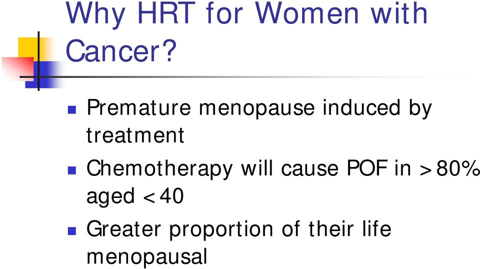treatment Chemotherapy will cause POF