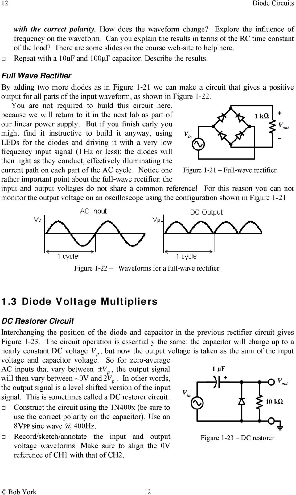 Diode Circuits Lab 1 Overview Table Of Contents Ece 2b Pdf Circuit In Addition Led Light Emitting Further Rectifier Full Wave By Adding Two More Diodes As Figure 21 We Can