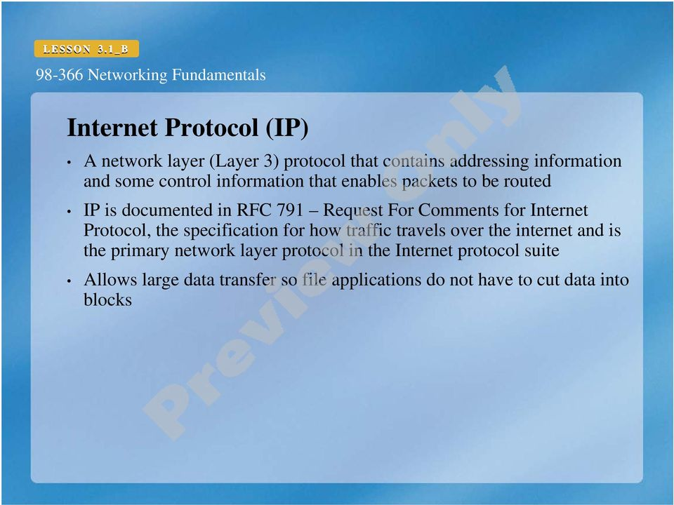 Protocol, the specification for how traffic travels over the internet and is the primary network layer protocol