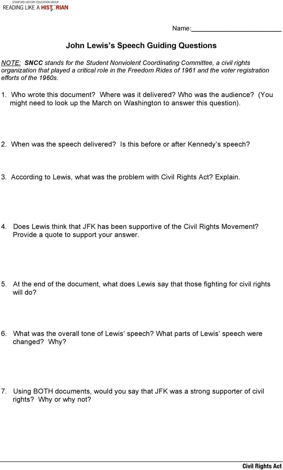 2. When was the speech delivered? Is this before or after Kennedy s speech? 3. According to Lewis, what was the problem with? Explain. 4.