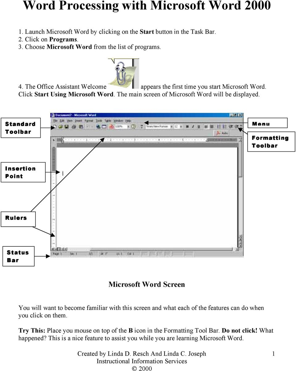 The main screen of Microsoft Word will be displayed.