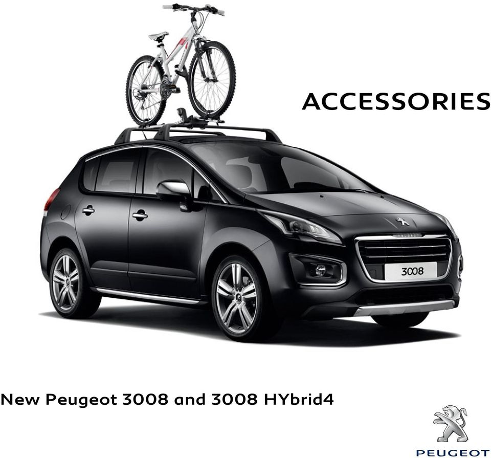 new peugeot 3008 and 3008 hybrid4 accessories pdf. Black Bedroom Furniture Sets. Home Design Ideas
