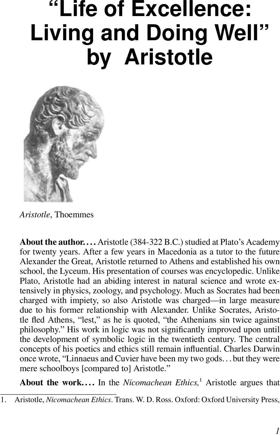 Achieving Excellence in Terms of Aristotle's Nichomachean Ethics
