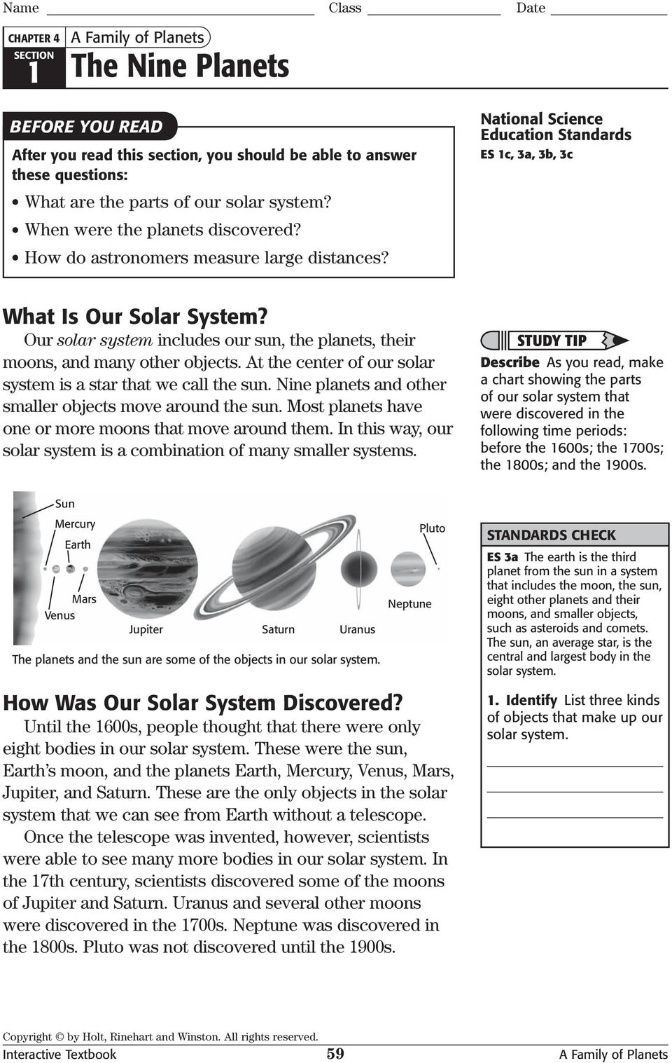 Our solar system includes our sun, the planets, their moons, and many other objects. At the center of our solar system is a star that we call the sun.