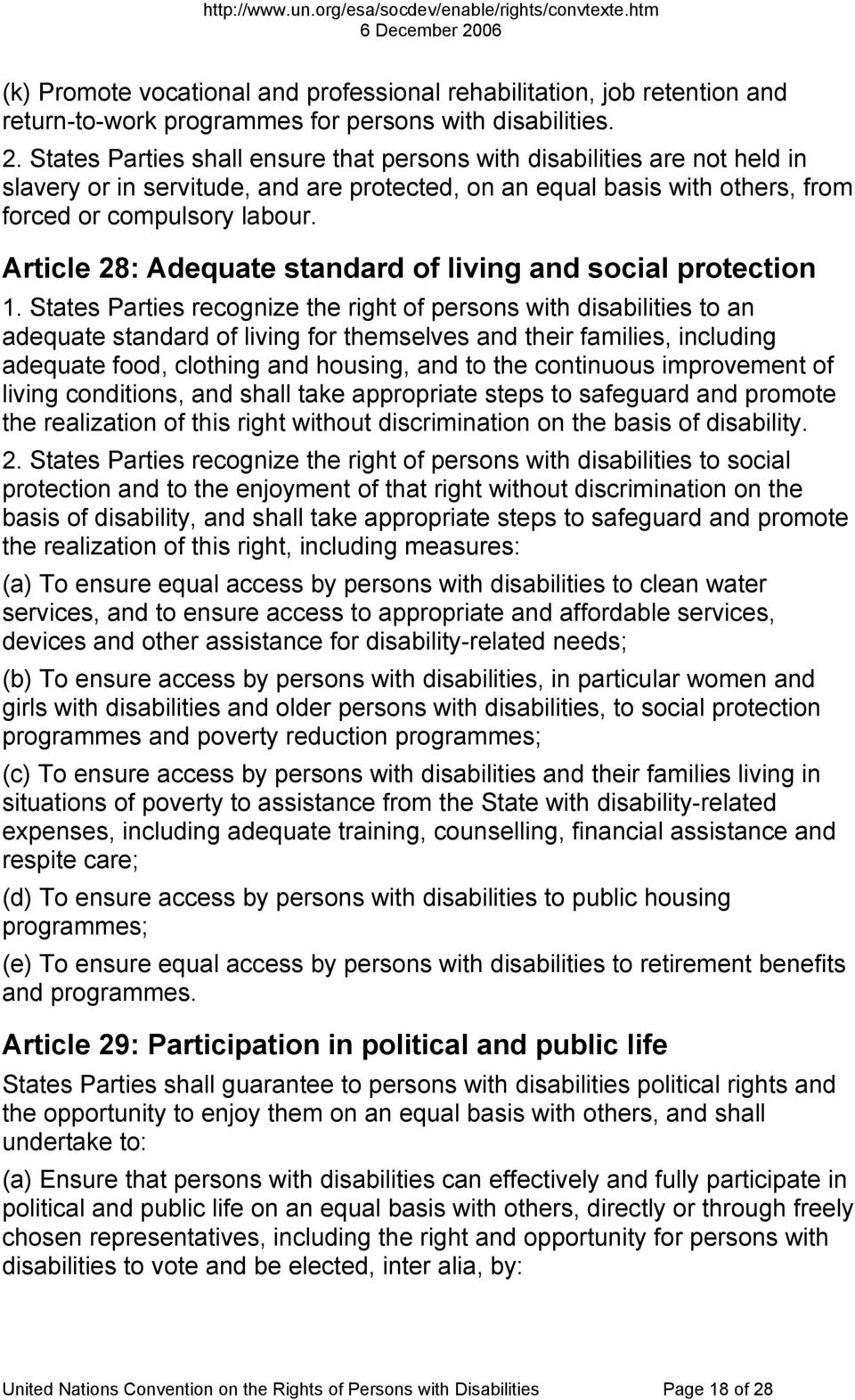 Article 28: Adequate standard of living and social protection 1.