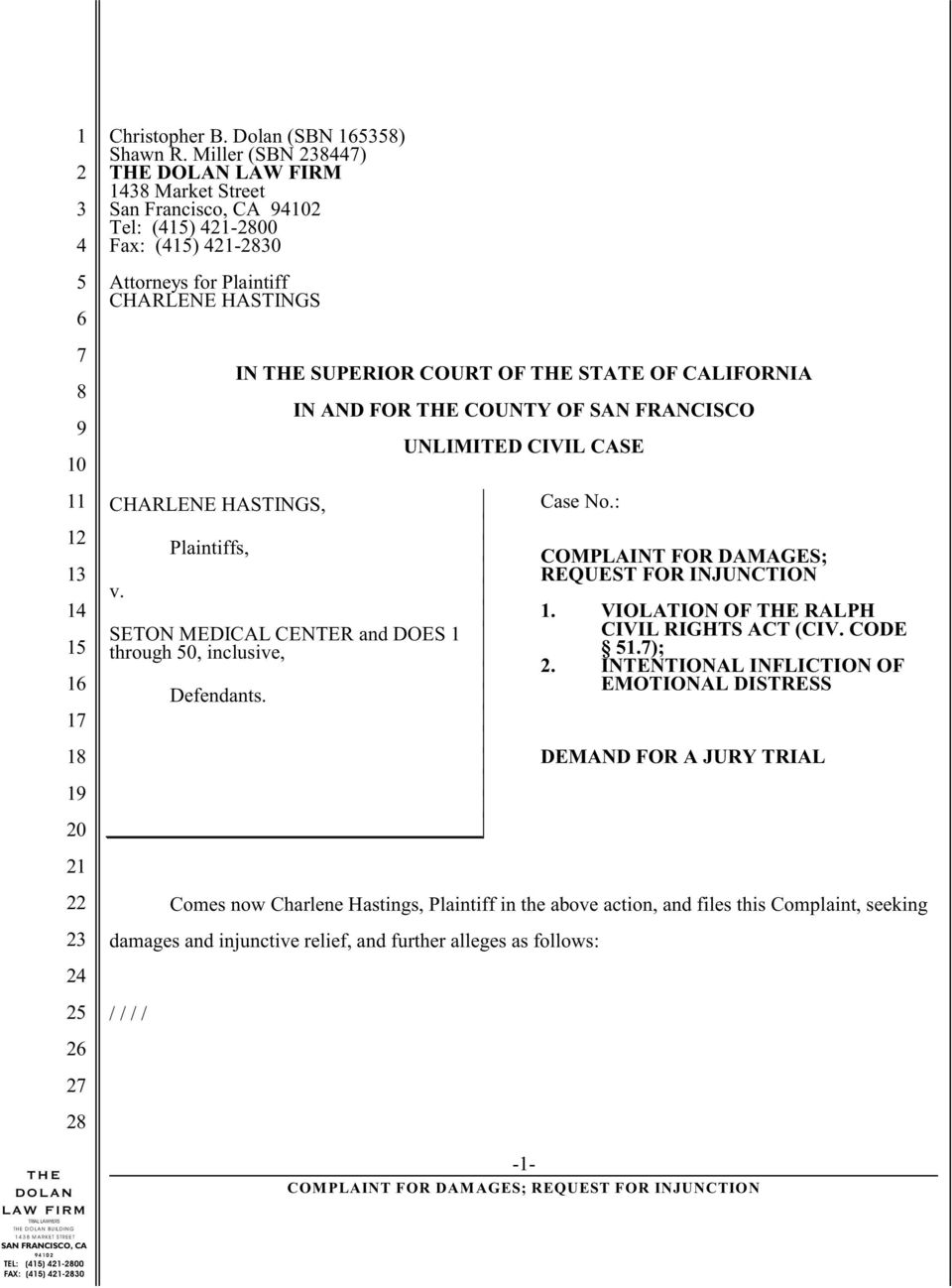 FRANCISCO UNLIMITED CIVIL CASE 1 CHARLENE HASTINGS, v. Plaintiffs, SETON MEDICAL CENTER and DOES 1 through 0, inclusive, Defendants. Case No.