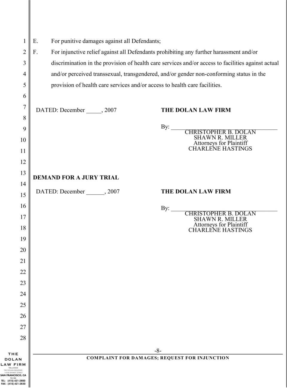 facilities against actual and/or perceived transsexual, transgendered, and/or gender non-conforming status in the provision of health care services and/or