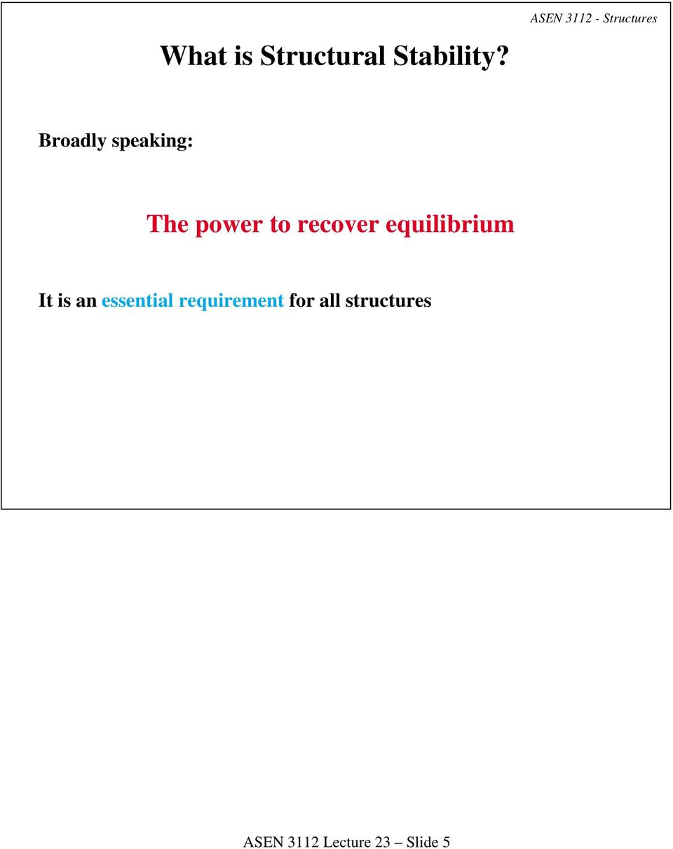 power to recover equilibrium It is an
