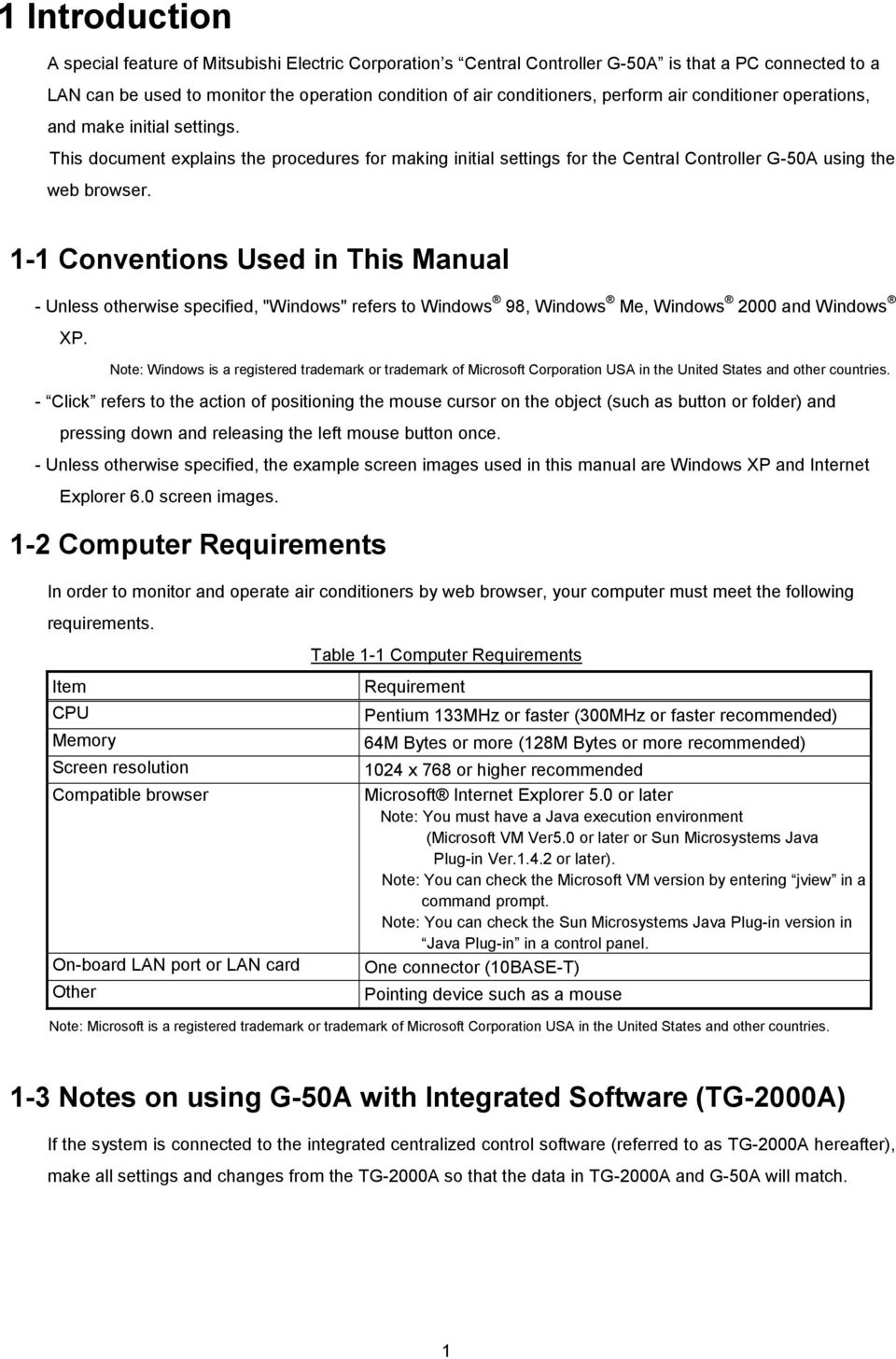 "1-1 Conventions Used in This Manual - Unless otherwise specified, ""Windows"" refers to Windows 98, Windows Me, Windows 2000 and Windows XP."