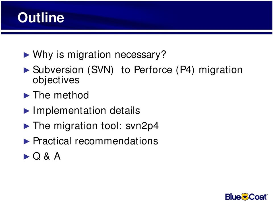 Migrating from Subversion to Perforce: The methodology and