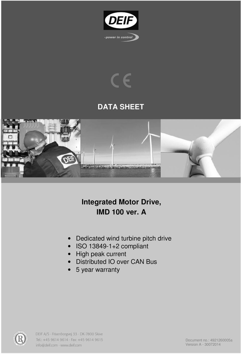 A Dedicated wind turbine pitch drive ISO 13849-1+2 compliant High