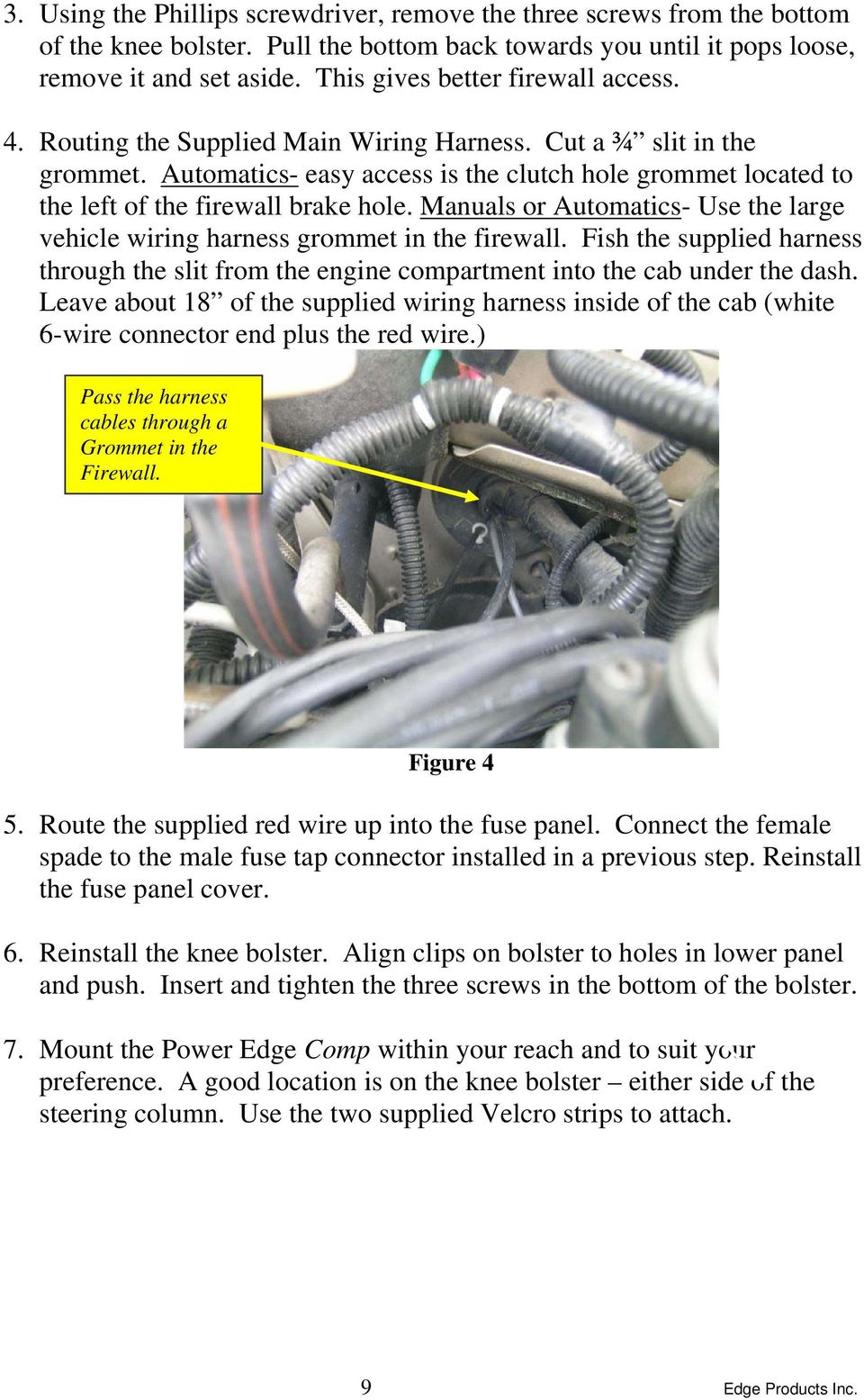 Dodge cummins 59l edge comp module installation instructions automatics easy access is the clutch hole grommet located to the left of the firewall publicscrutiny Choice Image