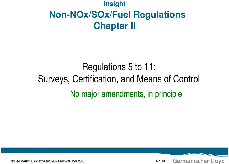 Means of Control No major amendments, in