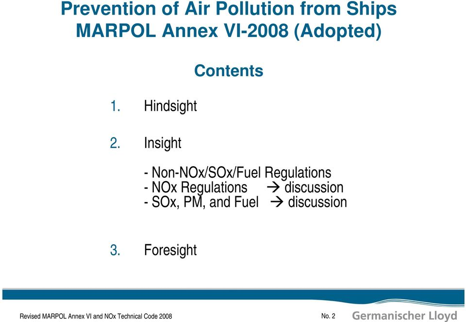 Insight Contents - Non-NOx/SOx/Fuel Regulations - NOx Regulations