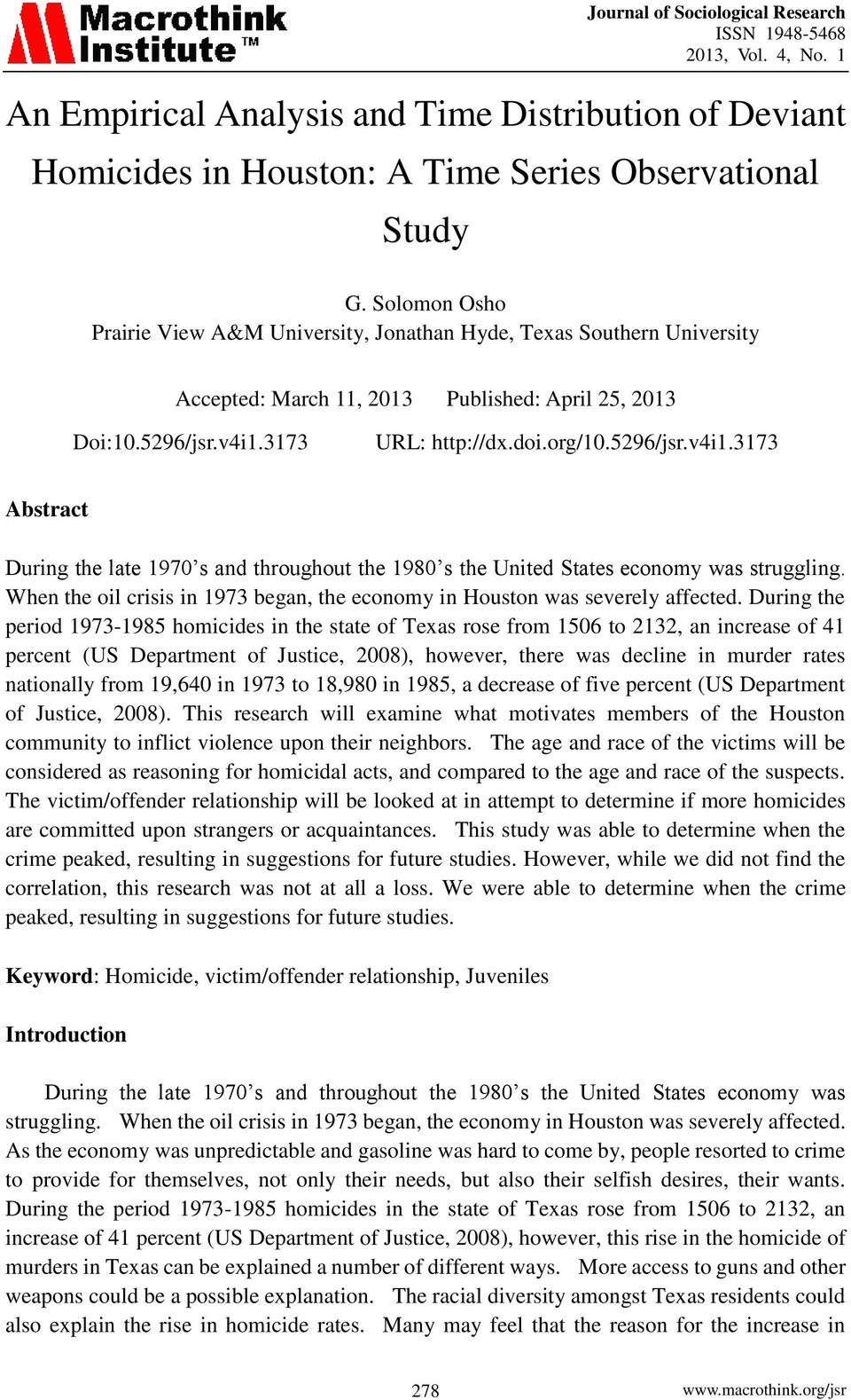 3173 URL: http://dx.doi.org/10.5296/jsr.v4i1.3173 Abstract During the late 1970 s and throughout the 1980 s the United States economy was struggling.