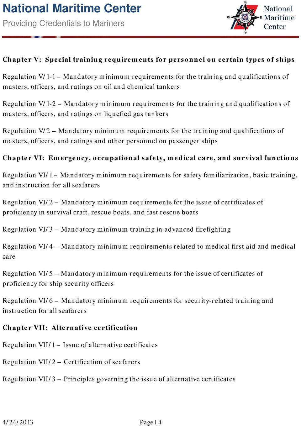 minimum requirements for the training and qualifications of masters, officers, and ratings and other personnel on passenger ships Chapter VI: Emergency, occupational safety, medical care, and