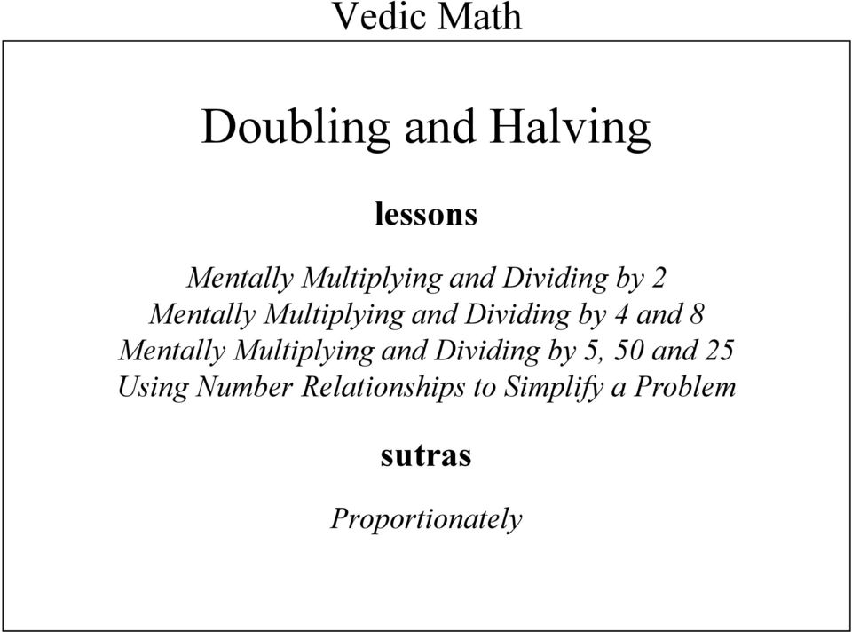 8 Mentally Multiplying and Dividing by 5, 50 and 25 Using